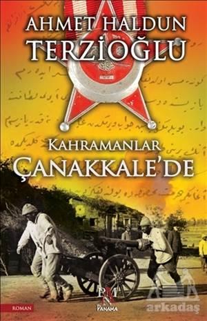 Kahramanlar Çanakkale'De