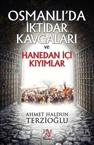 Osmanlıda İktidar Kavgaları