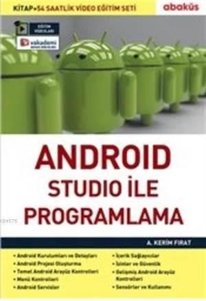 Android Studio İle Programlama; (Kitap+54 Saatlik Video Eğitimi)