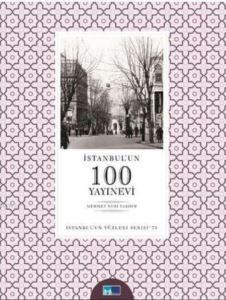 İstanbul'un 100 Yayınevi; İstanbul'un 100'Leri Serisi 78