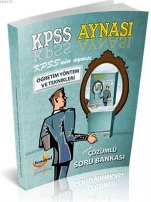 2016 Eb Kpss Aynası; Öğretim Yöntem Ve Teknikleri Çözümlü Soru Bankası