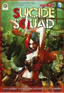 Suicide Squard - 1; Dost Kazığı