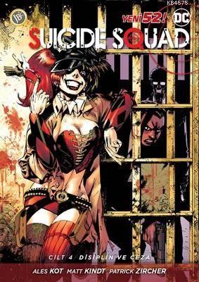 Suicide Squad Cilt 4-Disiplin Ve Cez