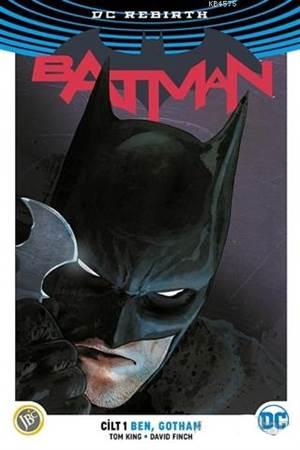 Batman Cilt 1: Ben ...