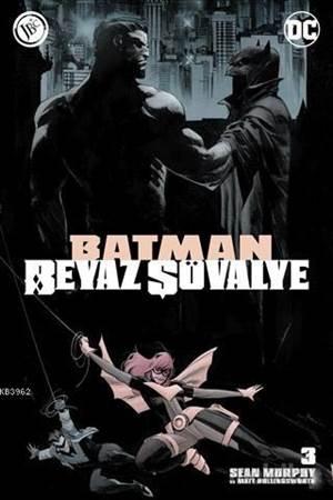 Batman Beyaz Şövalye Sayı 3; Mini Poster Hediyeli