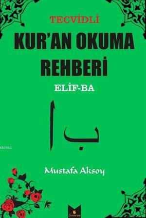 Tecvitli Kur'an Okuma Rehberi; Elif-Ba