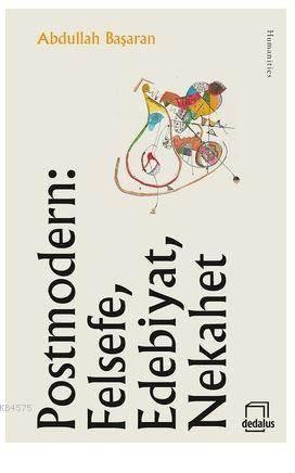 Postmodern: Felsefe, Edebiyat, Nekahet