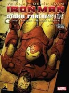 Iron Man Stark:Parçalandı