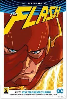 Flash Cilt 1 Aynı Yere Düşen Yıldırım