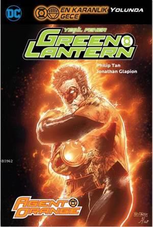 Green Lantern Cilt 9 Agent Orange