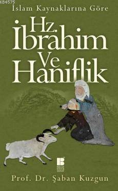 Hz. İbrahim Ve Haniflik