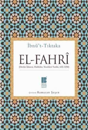El-Fahri; (Devlet İdaresi, Halifeler, Vezirleri Tarihi) (632-1258)