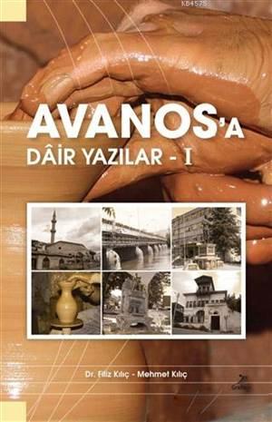 Avanos'a Dair Yazılar - 1