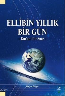 Ellibin Yıllık Bir Gün; Kur'an 114 Sure