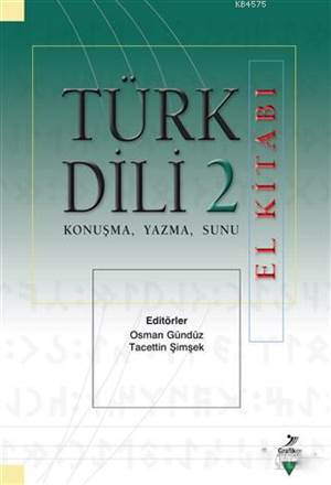 Türk Dili 2 El Kitabı; Konuşma, Yazma, Sunu