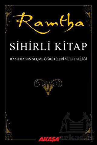 Ramtha'nın Seçme Öğretileri ve Bilgeliği