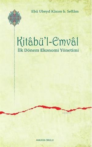 Kitabü'l-Emval; İlk Dönem Ekonomi Yönetimi