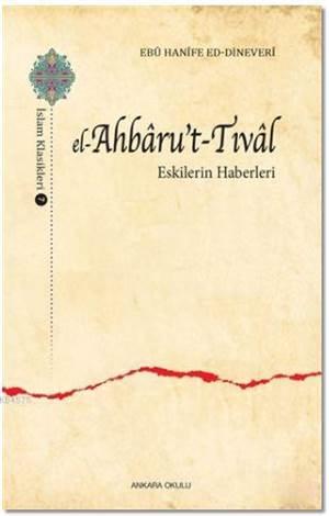 El-Ahbaru't-Tıval; Eskilerin Haberleri