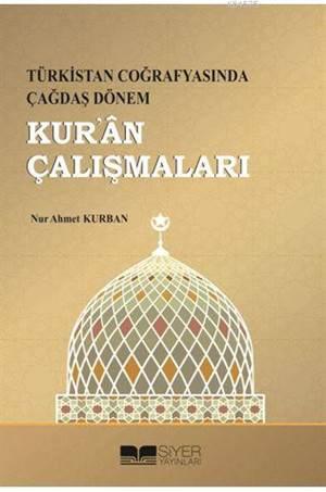 Türkistan Coğrafyasında Çağdaş Dönem Kuran Çalışmaları