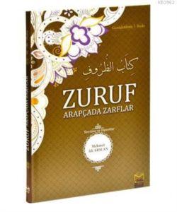 Zuruf Arapçada Zarflar (Tercüme Ve Dipnotlar)