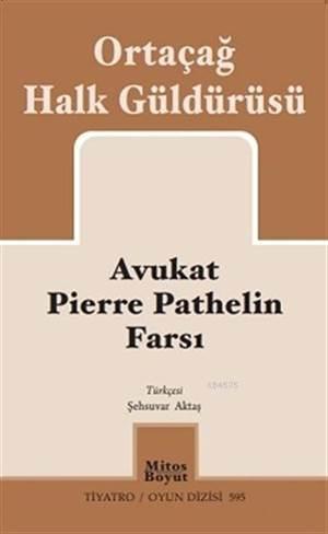 Avukat Pierre Pathelin Farsı; Ortaçağ Halk Güldürüsü