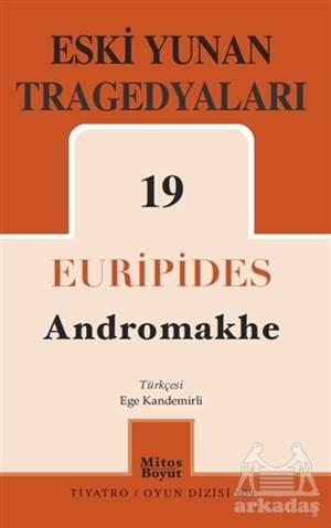 Eski Yunan Tragedyaları 19 - Andromakhe