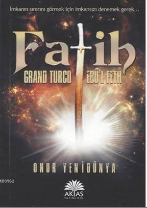 Fatih Grand Turco Ebul Feth