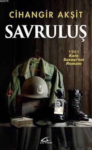 Savruluş; 1951 Kore Savaşı'nın Romanı