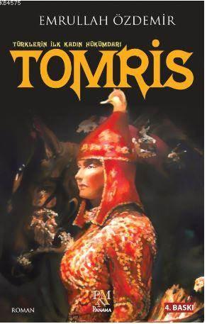 Türklerin İlk Kadın Hükümdarı TOMRİS