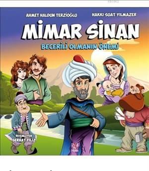 Mimar Sinan; Becerili Olmanın Önemi