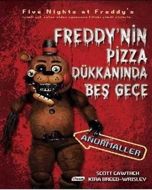 Freddy'nin Pizza Dükkânı'nda Beş Gece - Anormaller