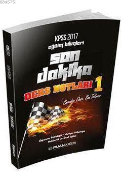 2017 KPSS Eğitim Bilimleri Son Dakika Ders Notları 1