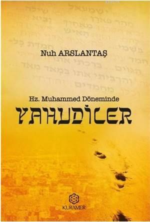 Hz. Muhammed Döneminde Yahudiler