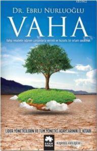 Vaha; Lider Yöneticilerin Ve Tüm Yönetici Adaylarının El Kitabı