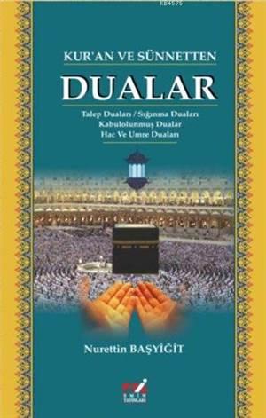 Kur'an Ve Sünnetten Dualar