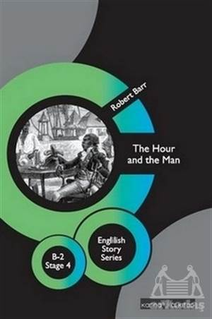 The Hour And The Man - English Story Series  B - 2 Stage 4