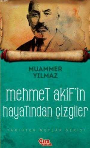 Mehmet Akif'in Hayatından Çizgiler
