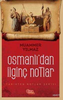 Osmanlı'dan İlginç Notlar