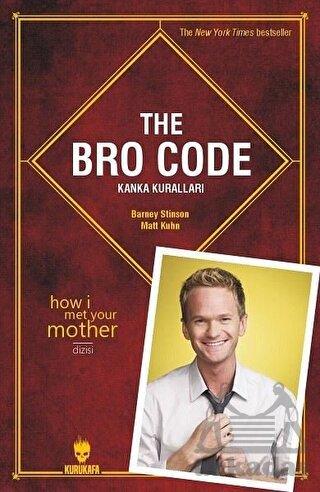 The Bro Code Kanka Kuralları