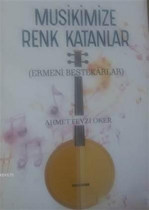 Musikimize Renk Katanlar; Ermeni Bestekarlar