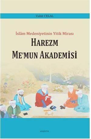 İslam Medeniyetinin Yıkık Mirası - Harezm Me'mun Akademisi