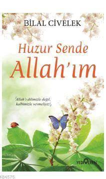 Huzur Sende Allah' ...