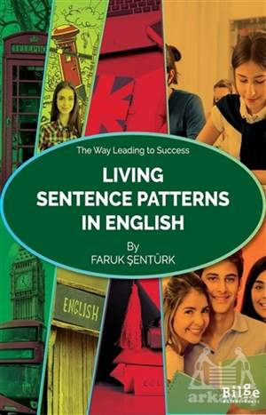 Living Sentence Patterns In English