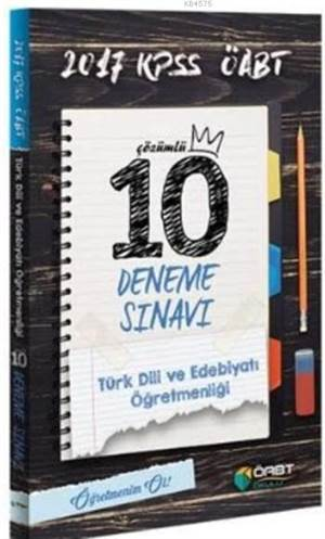 2017 ÖABT KPSS Türk Dili Edebiyatı Öğretmenliği Çözümlü 10 Deneme Sınavı
