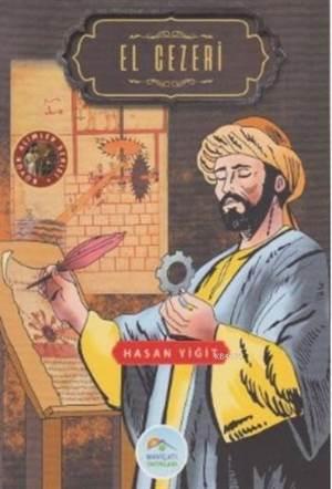 El Cezeri; Büyük Alimler Serisi