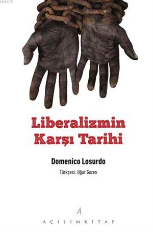 Liberalizmin Karşı Tarihi