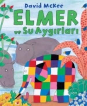 Elmer Ve Su Aygırl ...