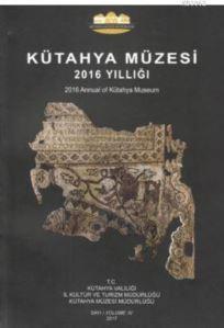 Kütahya Müzesi 2016 Yıllığı