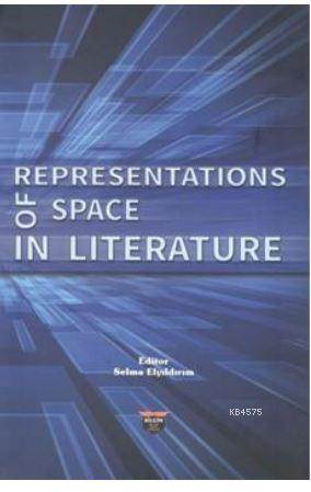 Representations Of Space İn Literature