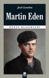 Martin Eden; (Dünya Klasikleri)